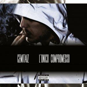 album L'unico compromesso - Gemitaiz