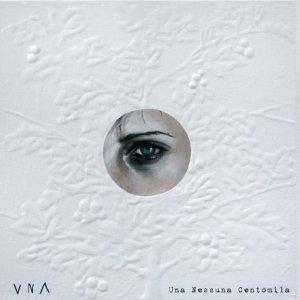 album Una Nessuna Centomila - UNA (Marzia Stano)