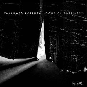 album Rooms of emptiness EP - Yakamoto Kotzuga