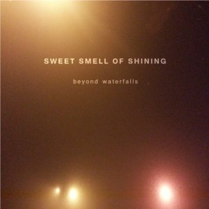 album beyond waterfalls - Sweet Smell of Shining