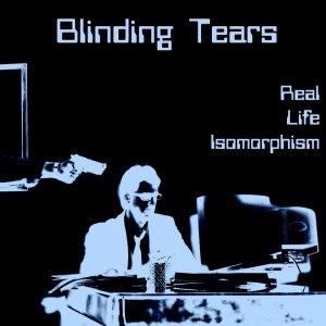 album Real Life Isomorphism - Blinding Tears