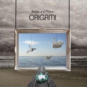 album Origami - Adele E Il Mare