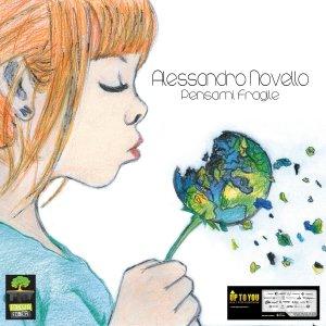 album Pensami fragile - Alessandro Novello
