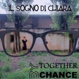 album Il sogno di Chiara - Together By Chance
