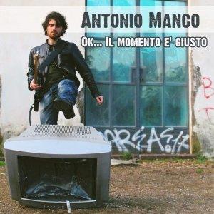 album Ok.... il momento è giusto - Antonio Manco