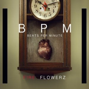 album Beats per minute - Fire Flowerz