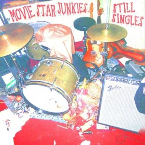 album Still Singles - Movie Star Junkies
