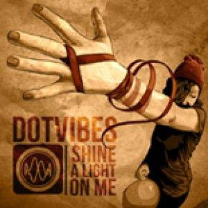 album SHINE A LIGHT ON ME - Dotvibes