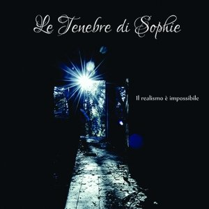 album Il realismo è impossibile - Le Tenebre di Sophie