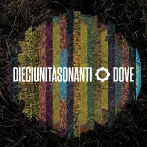 album Dove - dieciunitàsonanti