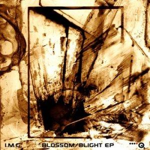 album Blossom/Blight EP - I.M.G.