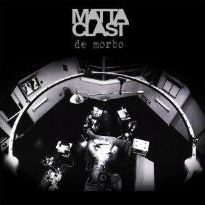 album De Morbo - Matta-Clast
