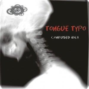 album Confused Idea - Tongue Typo
