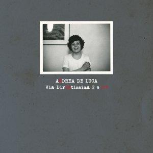 album Via Direttissima 2 e 1/3 - Andrea De Luca