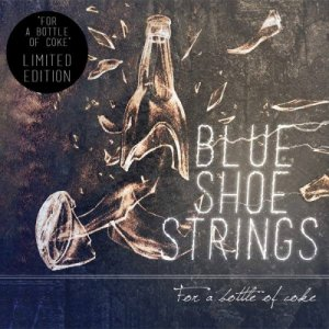 album For A Bottle Of Coke - Blue Shoe Strings