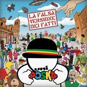 album LA FALSA VERSIONE DEI FATTI - UNIPOSKA
