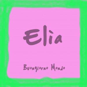 album Buongiorno Mondo - Elìa