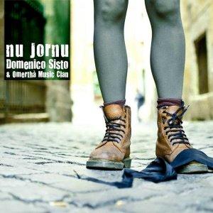album Nu Jornu - Domenico Sisto & Omertha' Music Clan - domenicosisto & omertha' music clan