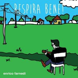 album Respira Bene! - Enrico Farnedi