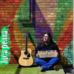 album Da Grande Vorrei Fare Il Pensionato (Single) - Luca Penna