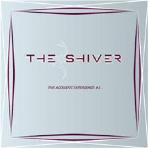 album The Acoustic Experience #1 - The Shiver