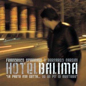 album Hotel BALIMA - La parte non detta - Francesco Spaggiari