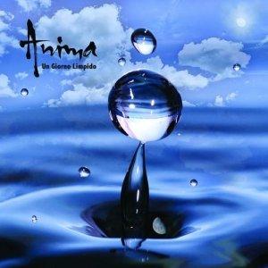 album Un Giorno Limpido - Anima