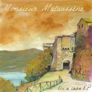 album On a Lake E.P. - Monsieur Malaussene