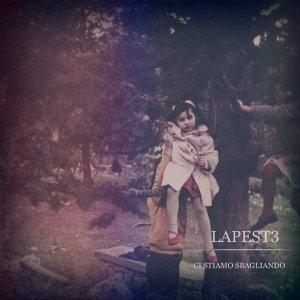 album Ci Stiamo Sbagliando Ep - Lapest3