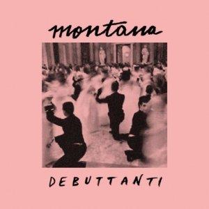 album Debuttanti - Montana