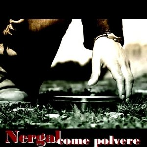 album Come Polvere - Nergal Rock