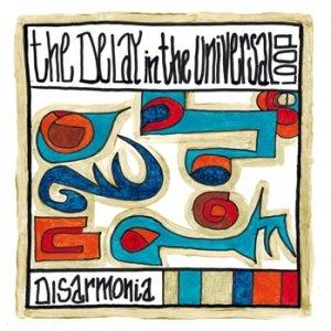 album Disarmonia - The Delay In The Universal Loop