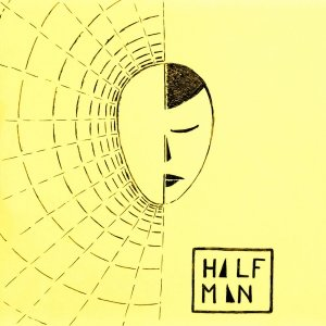 album Half Man - HLF MN
