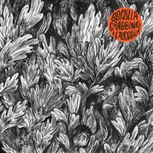 album Grabbing a Crocodile - Go!Zilla