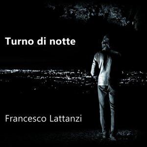 album Turno di notte - Francesco Lattanzi