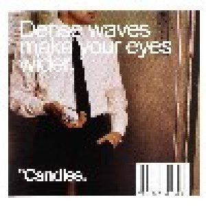 album Dense waves make your eyes wider - The Candies