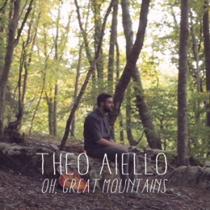 album Oh, great mountains - TheoAielloMusic
