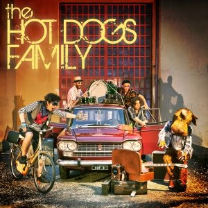 album The Hot Dogs Family - The Hot Dogs Family