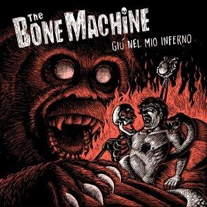 album Giu' Nel Mio Inferno - The Bone Machine