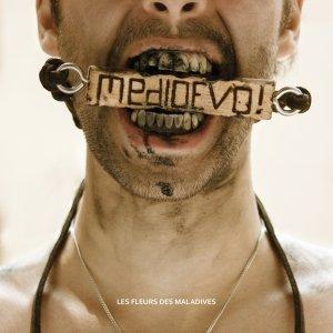 album MEDIOEVO! - les Fleurs des Maladives