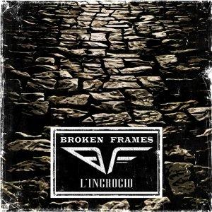 album L'incrocio - Broken Frames