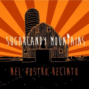 album Nel Vostro Recinto - Sugarcandy Mountains