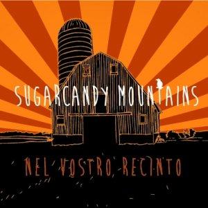 album Nel Vostro Recinto - Sugarcandy Mountains