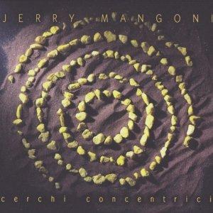 album Cerchi Concentrici - Jerry Mangoni