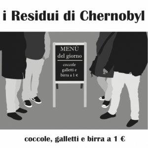 album coccole galletti e birra ad 1 € - I Residui di Chernobyl