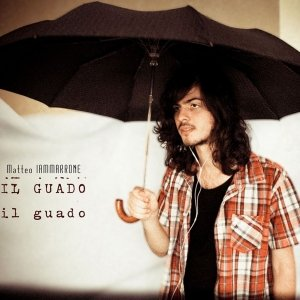 album Il Guado - Matteo Iammarrone