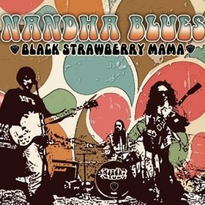 album Black Strawberry Mama - USA release - Nandha Blues