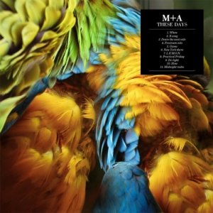 album These Days - m+a