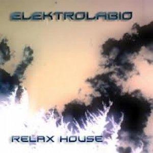 album RELAX HOUSE - ELEKTROLABIO