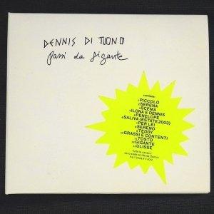 album Passi da Gigante - Dennis di Tuono